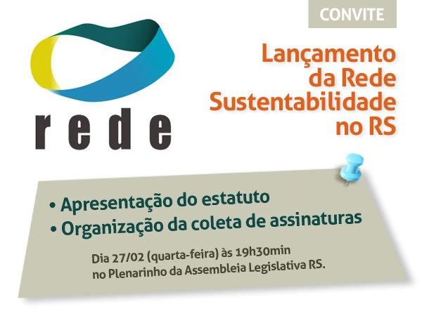 Lançamento da Rede Sustentabilidade no RS
